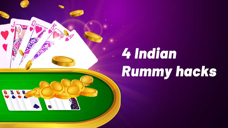 Indian Rummy Hacks to win the game