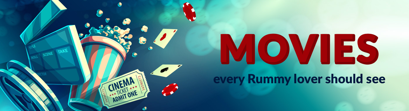 Movies should be wached by rummy players