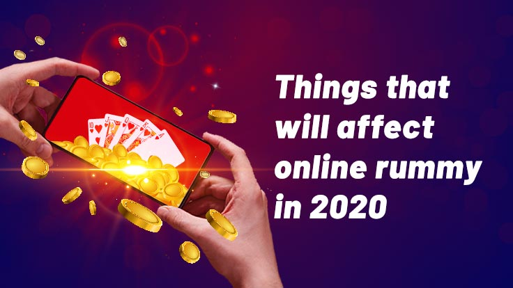 Things to impact in online rummy