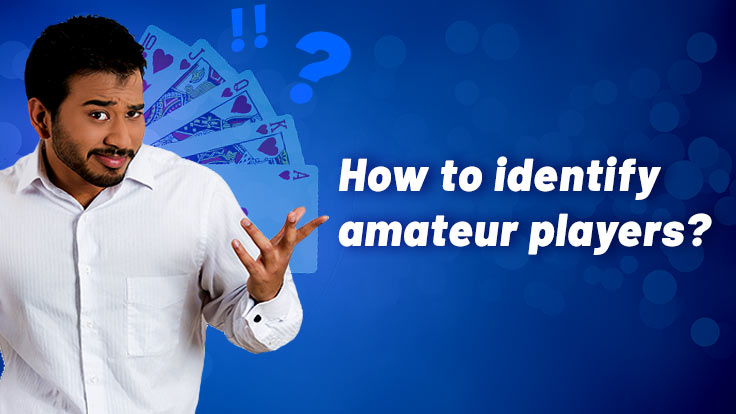 Identifying amateur players in online rummy