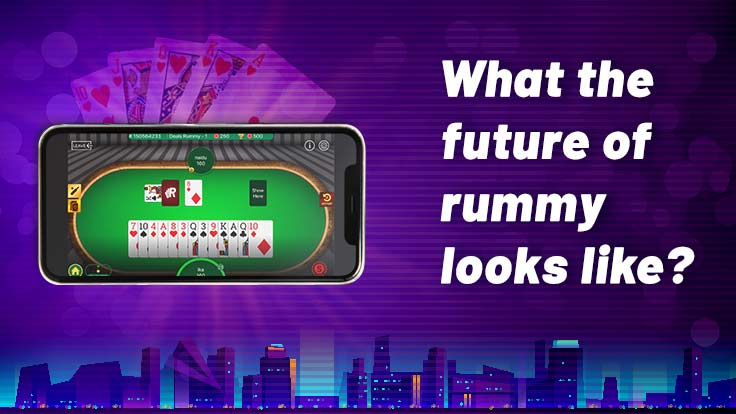 Future of online rummy