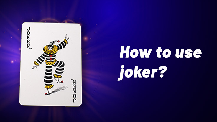 Role of joker explained in indian rummy 13 card game
