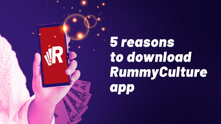 Reasons to download RummyCulture app