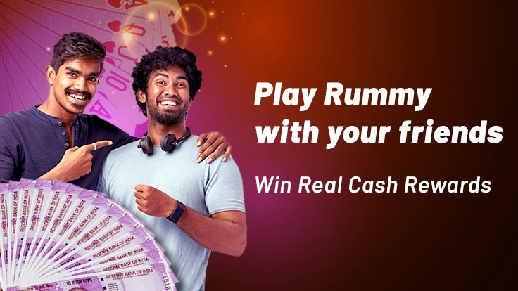 How to win real cash by playing Rummy with your circle of friends