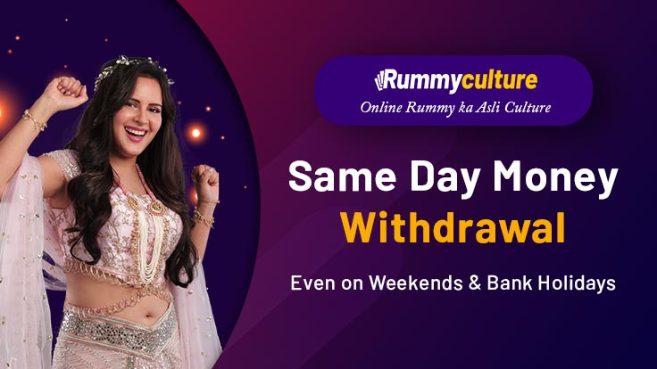 Sameday Withdrawal Policy Rummycultures best feature