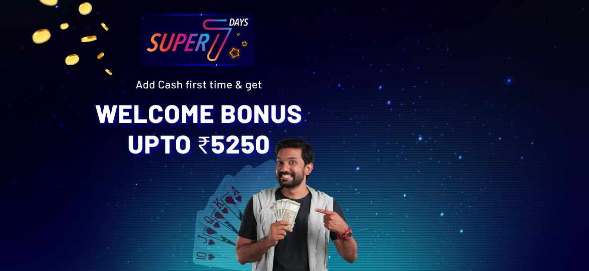 super 7 welcome bonus for rummy players